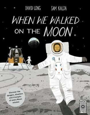 When We Walked on the Moon