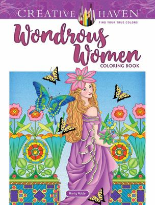 Creative Haven Wondrous Women Coloring Book
