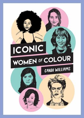 Little Book of Women of Colour - The Inspiring True Stories Behind Iconic Women of Colour