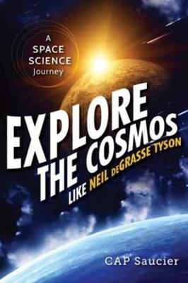 Explore the Cosmos Like Neil DeGrasse Tyson - A Space Science Journey