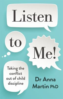 Listen to Me! - Taking the Conflict Out of Child Discipline
