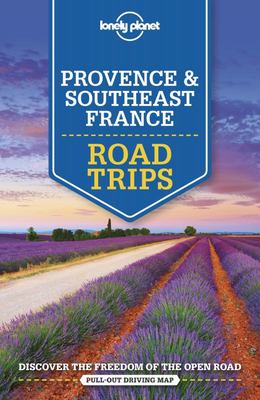 Provence and Southeast France Road Trips 2