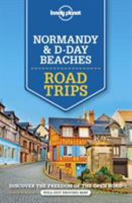 Normandy and D-Day Beaches Road Trips 2
