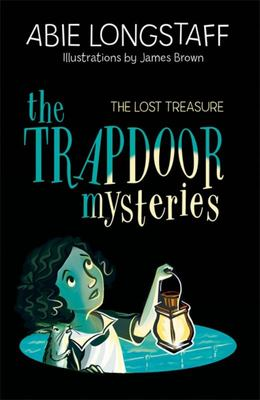 The Lost Treasure (The Trapdoor Mysteries #4)