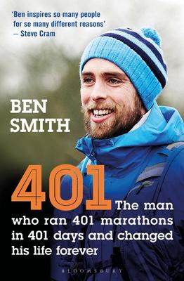 401 - The Man Who Ran 401 Marathons in 401 Days and Changed His Life Forever