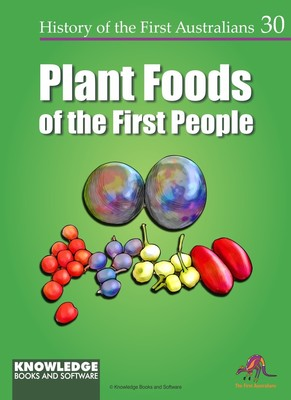 Plant Foods of the First People