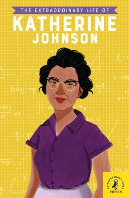 The Extraordinary Life of Katherine Johnson