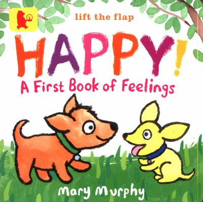 Happy! - A First Book of Feelings