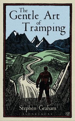 The Gentle Art of Tramping