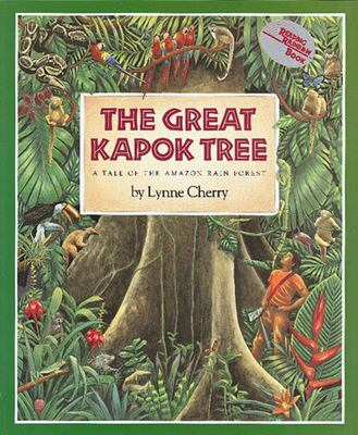 The Great Kapok Tree - A Tale of the Amazon Rain Forest
