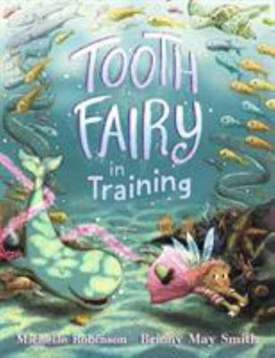 Tooth Fairy in Training