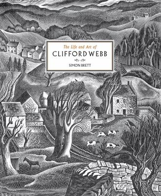 Clifford Webb: Illustrator and Wood Engraver - A Memoir and Appreciation