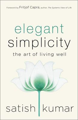 Elegant Simplicity - The Art of Living Well