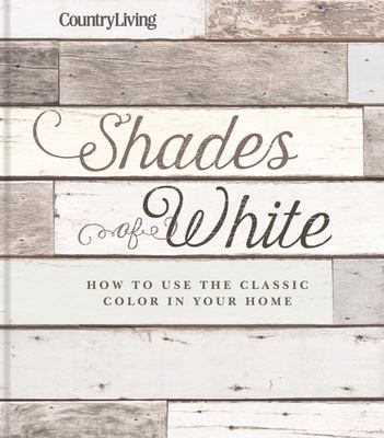 Shades of White - How to Use the Classic Color in Your Home