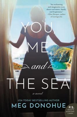 You, Me, and the Sea - A Novel