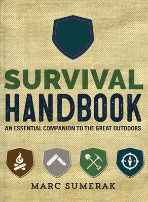 Survival Handbook - An Essential Companion to the Great Outdoors