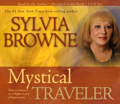 CD: Mystical Traveler: How to Advance to a Higher Level of Spirituality