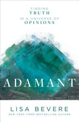 The Adamant - Finding Truth in a Universe of Options