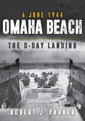 Omaha Beach 6 June 1944 - The d-Day Landing