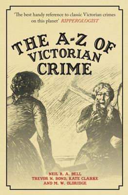 The A-Z of Victorian Crime
