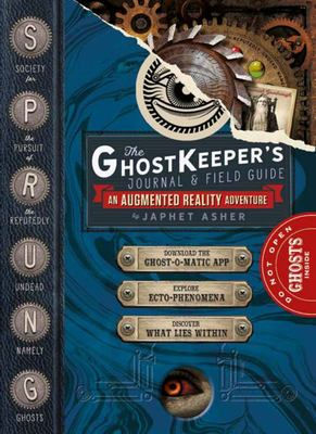 The Ghost Keeper's Journal and Field Guide - An Augmented Reality Adventure