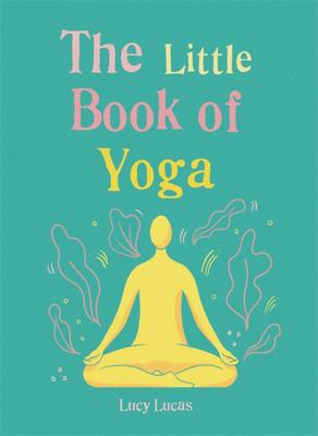 Little Book of Yoga