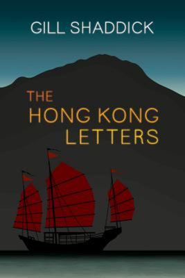 The Hong Kong Letters - A Travel Memoir