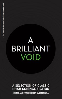 A Brilliant Void