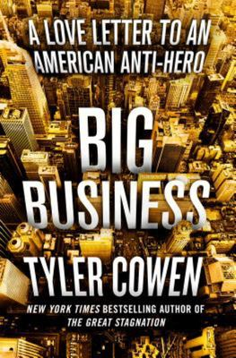 Big Business - A Love Letter to an American Anti-Hero
