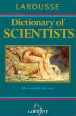 Larousse Dictionary of Scientists