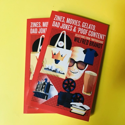 Zines Movies Gelato Dad Jokes and 'Poof Content' - Selections from Twothousand