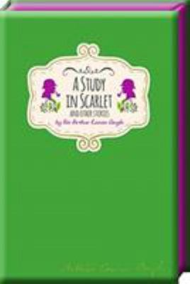 A Study in Scarlet and Other Stories (Signature Classics)