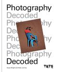 Photography Decoded: Look, Think, Ask