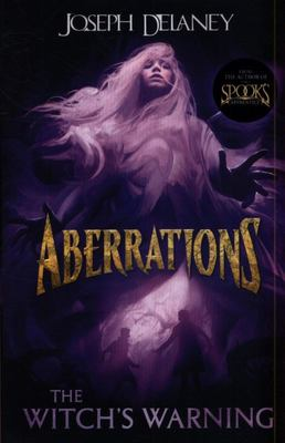 The Witch's Warning (Aberrations #2)