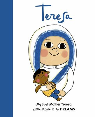 Mother Teresa (My First Little People, Big Dreams)