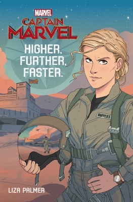 Higher, Further, Faster (Marvel: Captain Marvel)