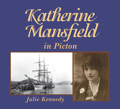 Katherine Mansfield in Picton