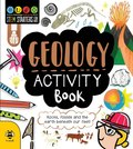 STEM Starters Geology Activity Book : Rocks, Volcanoes and the Earth Beneath Our Feet!