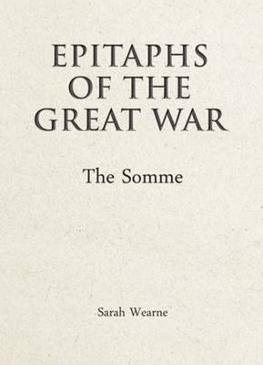 Epitaphs of the Great War - The Somme