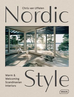 Nordic Style (Scandinavian) - Warm and Welcoming Interiors