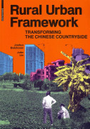 Rural Urban Frameworks - Transforming the Chinese Countryside