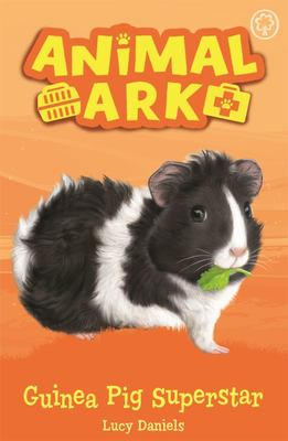 Guinea Pig Superstar (New Animal Ark #7)