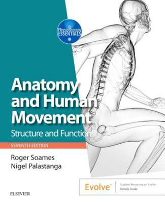 Anatomy and Human Movement - Structure and Function