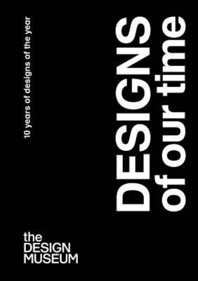 Designs of Our Time