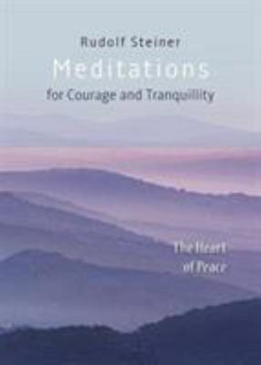 Meditations - For Courage and Tranquility