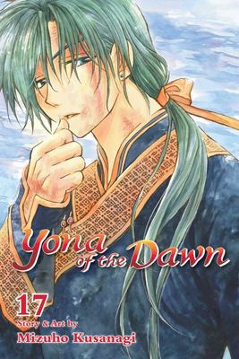 Yona of the Dawn, Vol. 17