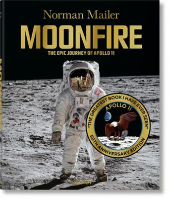 Norman Mailer: MoonFire, 50th Anniversary Edition