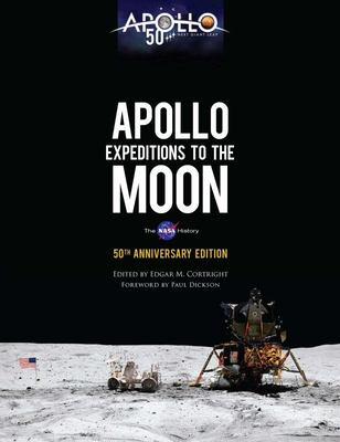 Apollo Expeditions to the Moon: the 50th Anniversary Edition