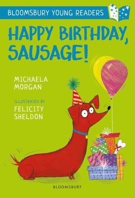 Happy Birthday Sausage: a Bloomsbury Young Reader