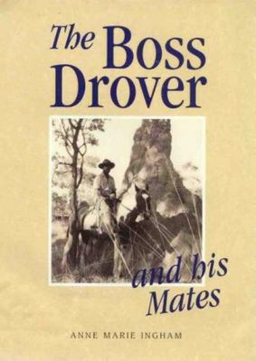 The Boss Drover and His Mates - SIGNED